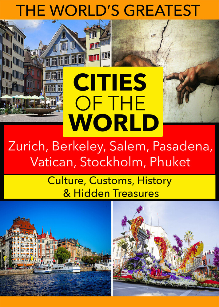 - Cities of the World: Zurich, Berkeley, Salem, Pasadena, Vatican, Stockholm, Phuket,