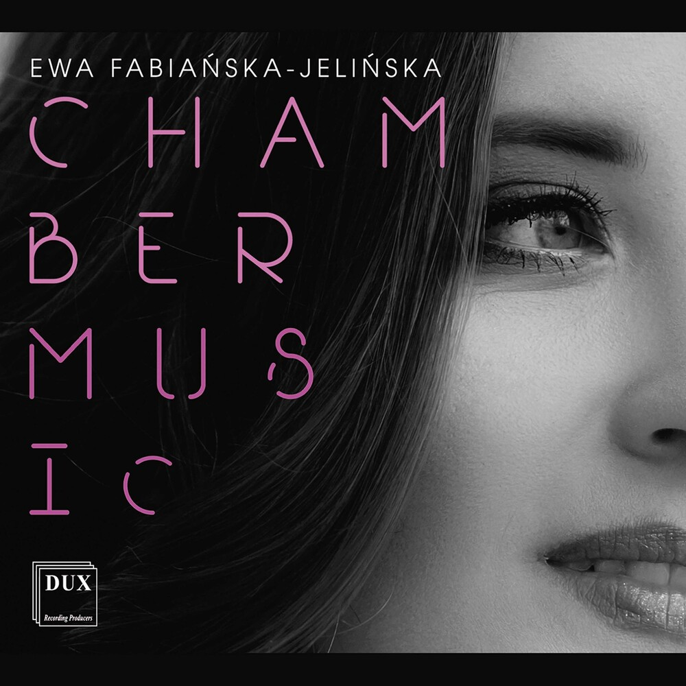 Fabianska-Jelinska - Chamber Music