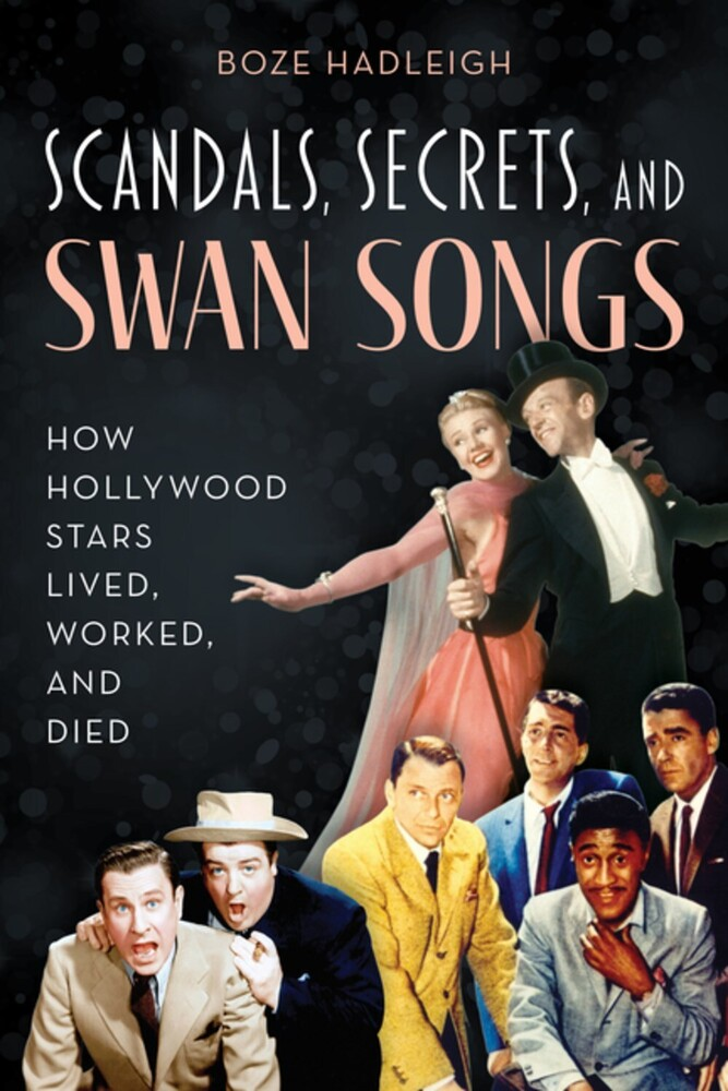 Boze Hadleigh - Scandals Secrets And Swansongs (Ppbk)
