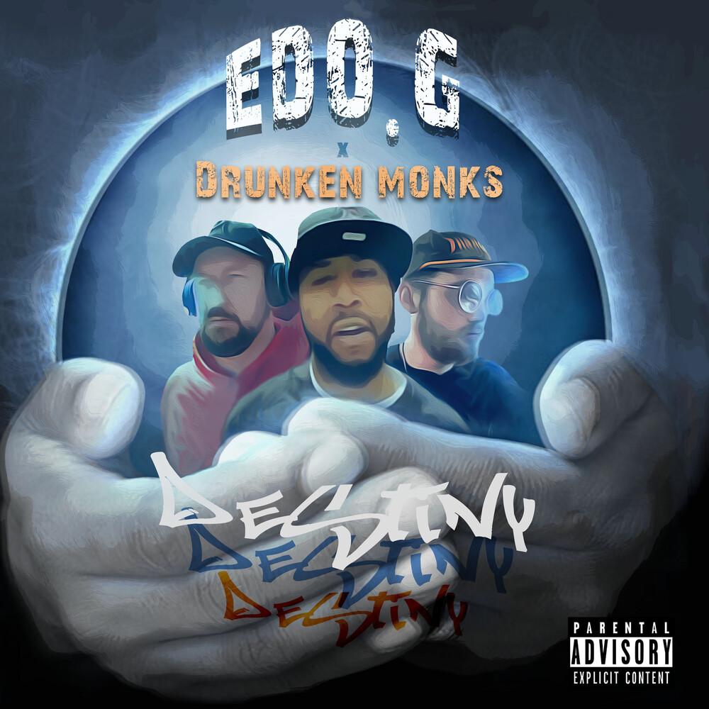 Edo. G / Drunken Monks - Destiny Deluxe Edition