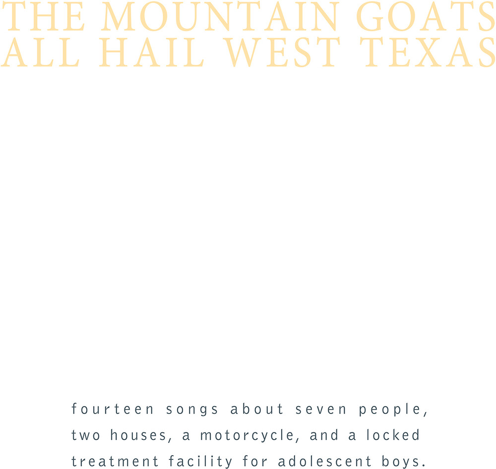 The Mountain Goats - All Hail West Texas [Download Included]