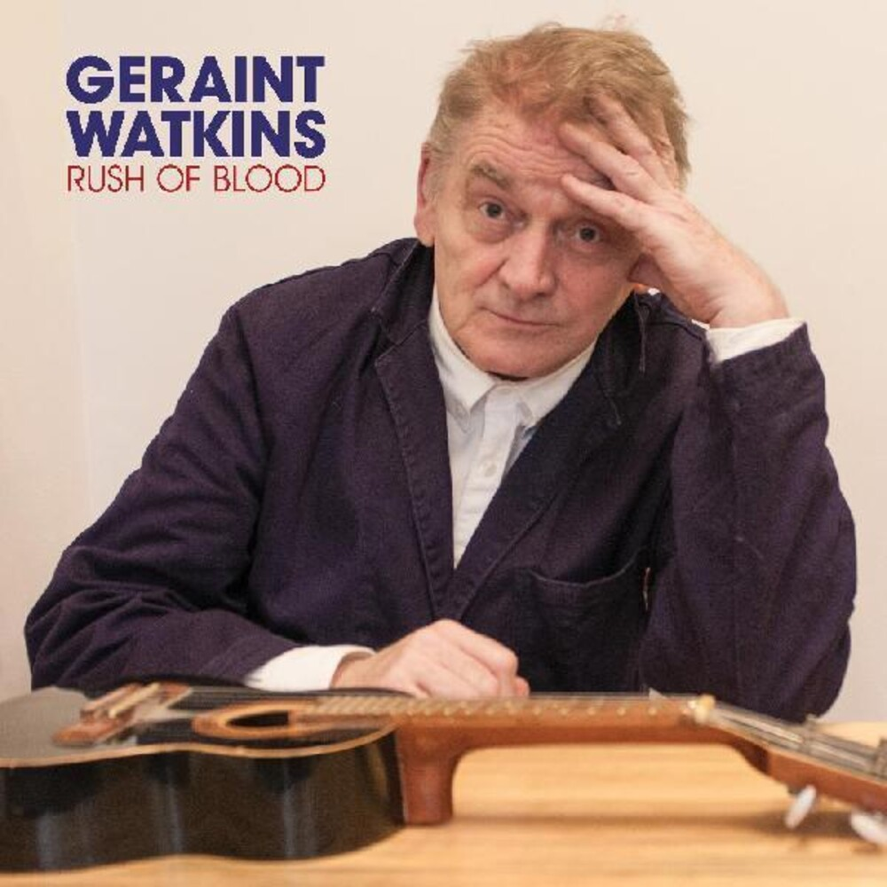 Geraint Watkins - Rush of Blood