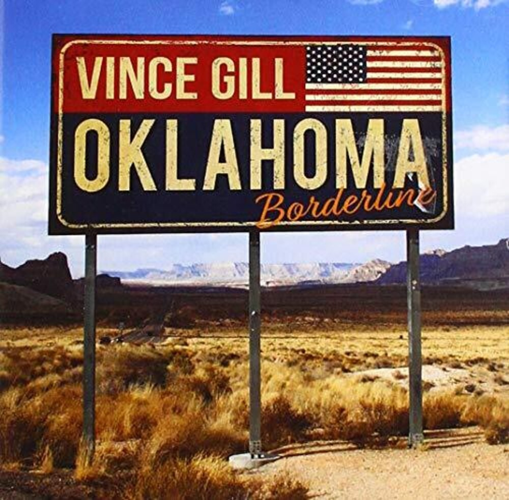 Vince Gill - Oklahoma Borderline [Import]