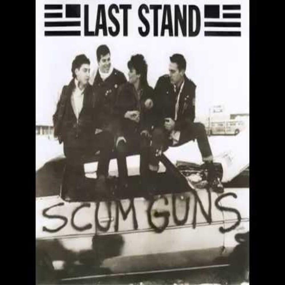 Last Stand - Scum Guns
