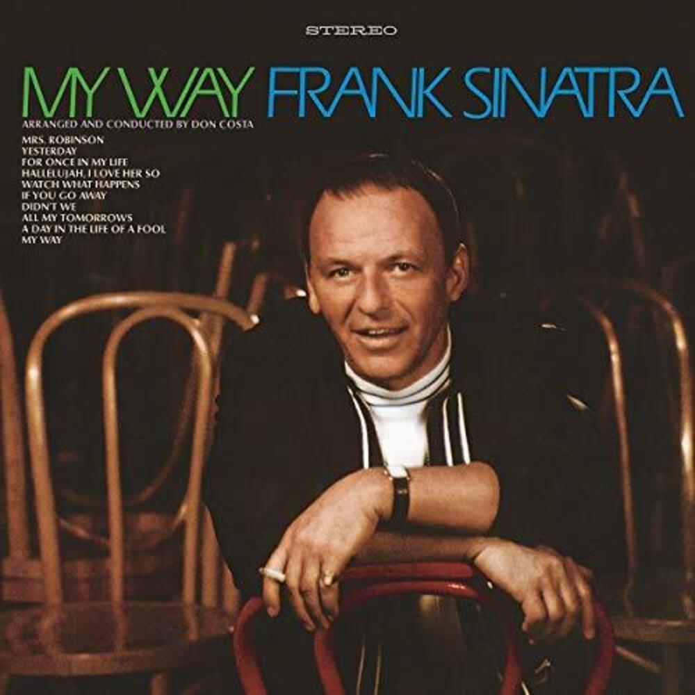Frank Sinatra - My Way: 50th Anniversary Edition
