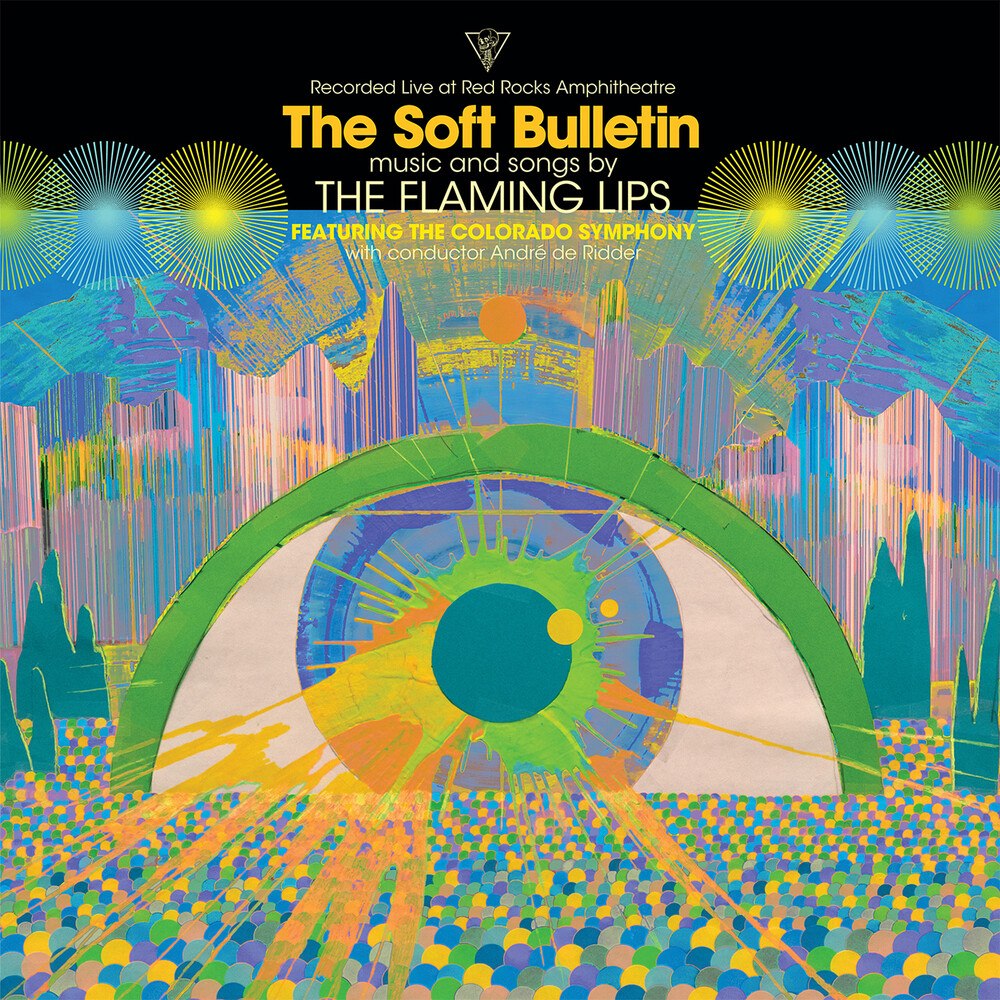 The Flaming Lips - The Soft Bulletin: Live at Red Rocks (feat. The Colorado Symphony & André de Riddler)