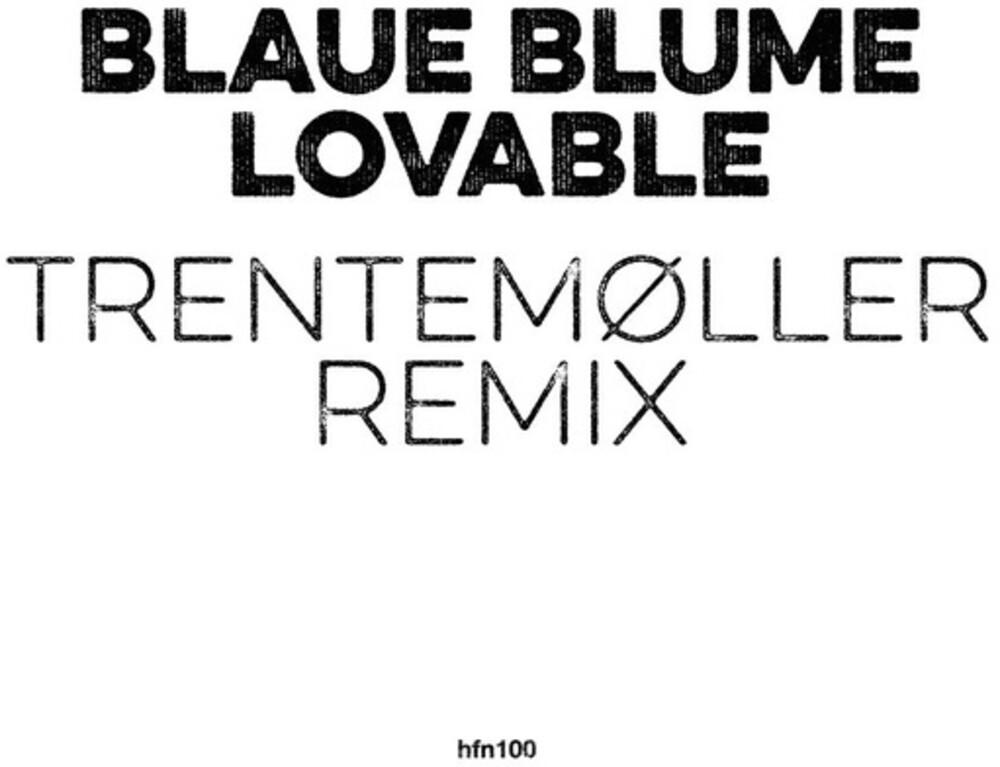 Blaue Blume - Lovable (Trentemoller Remix) (10in) (Rmxs)