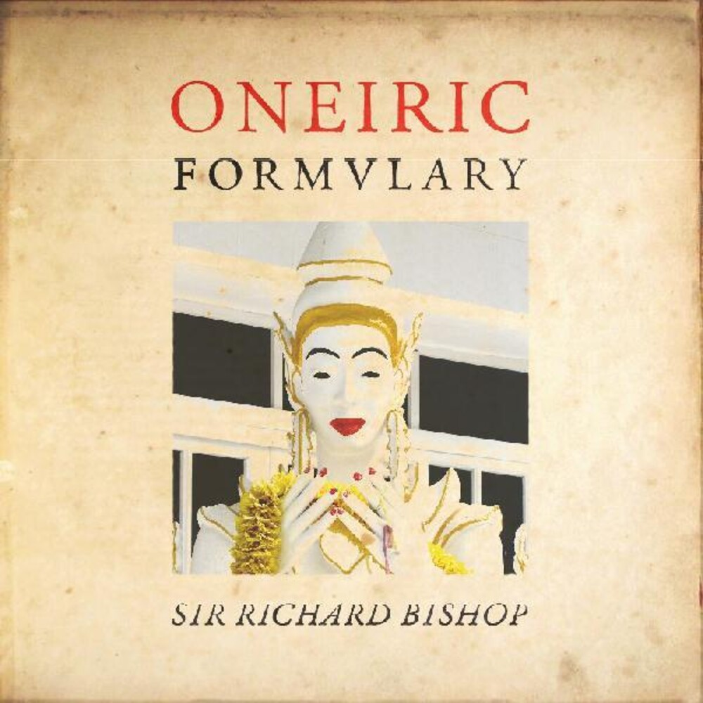 Sir Bishop Richard - Oneiric Formulary
