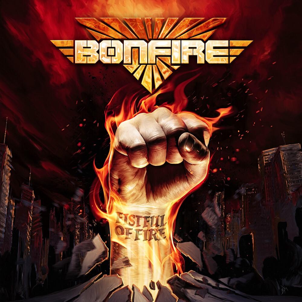 Bonfire - Fistful Of Fire [Digipak]