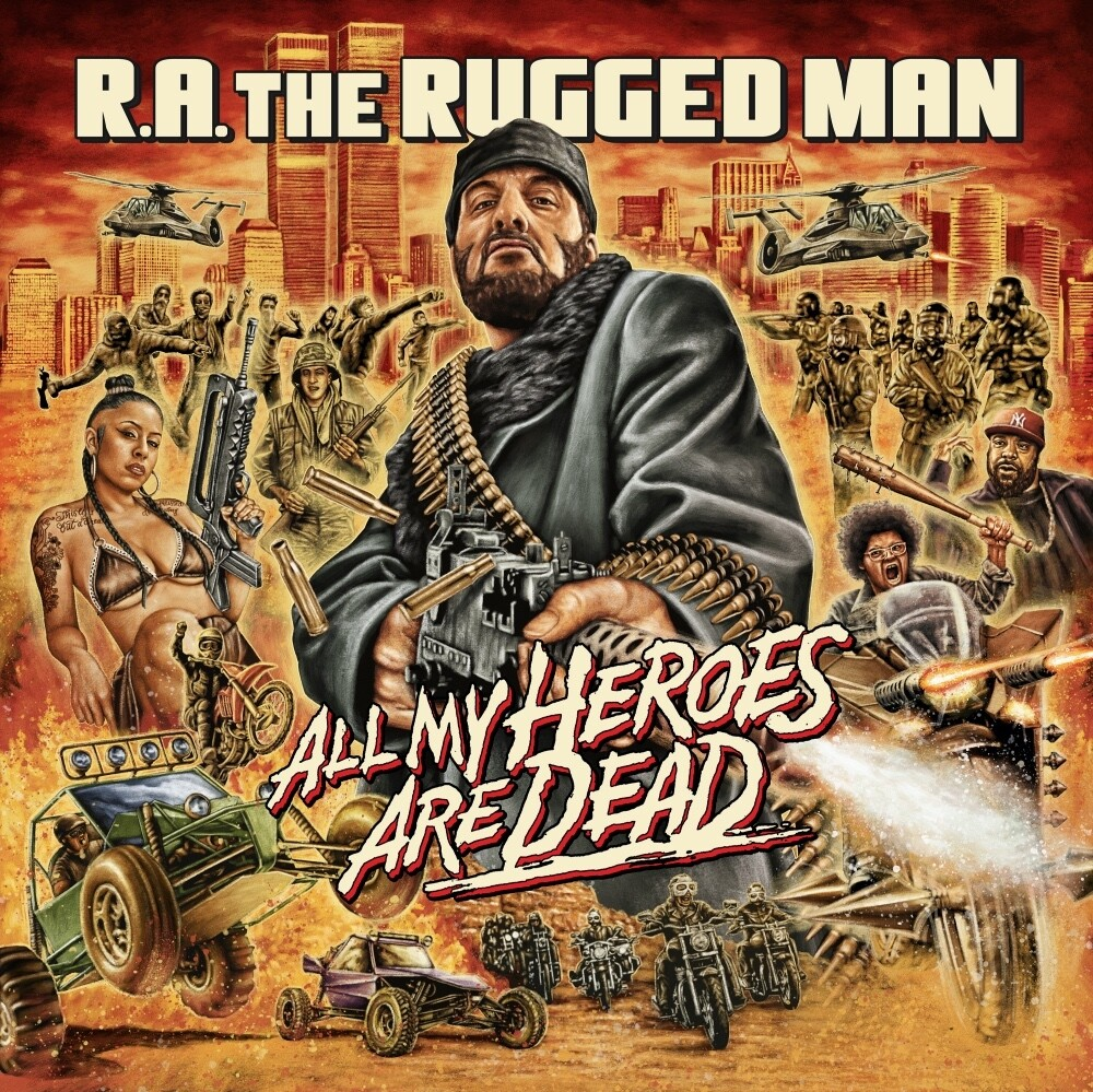 RA Rugged Man - All My Heroes Are Dead