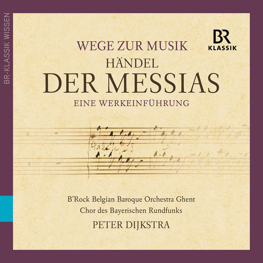 Chor Des Bayerischen Rundfunks - Wege Zur Musik: Der Messias