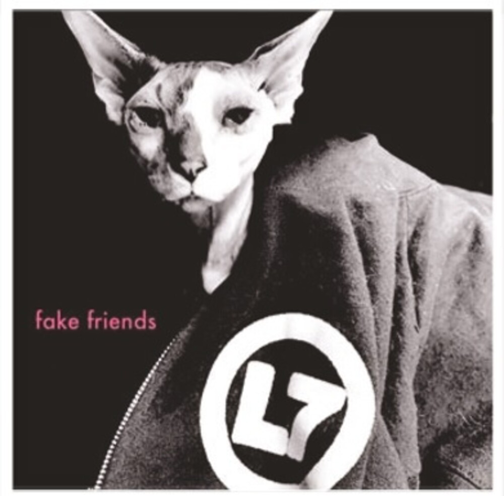 L7 - Fake Friends / Witchy Burn