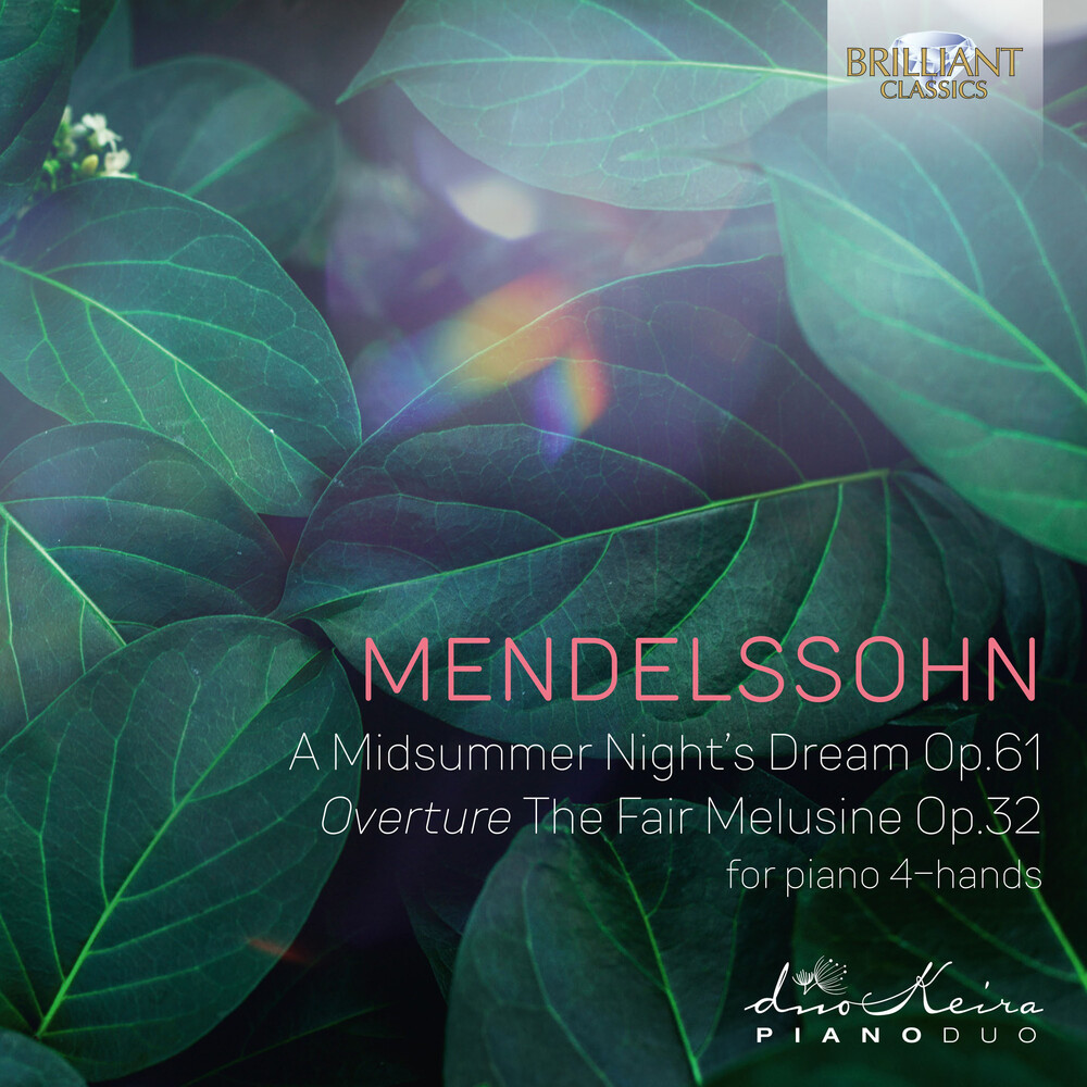 Mendelssohn / Keira Piano Duo - Midsummernight's Dream