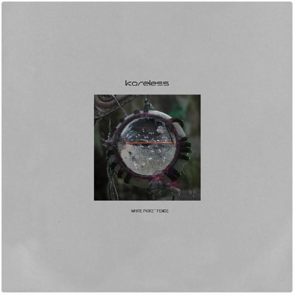 Koreless - White Picket Fence / Joy Square