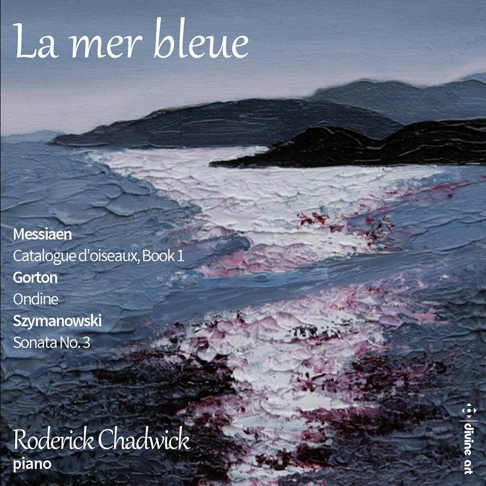 Roderick Chadwick - La Mer Bleue