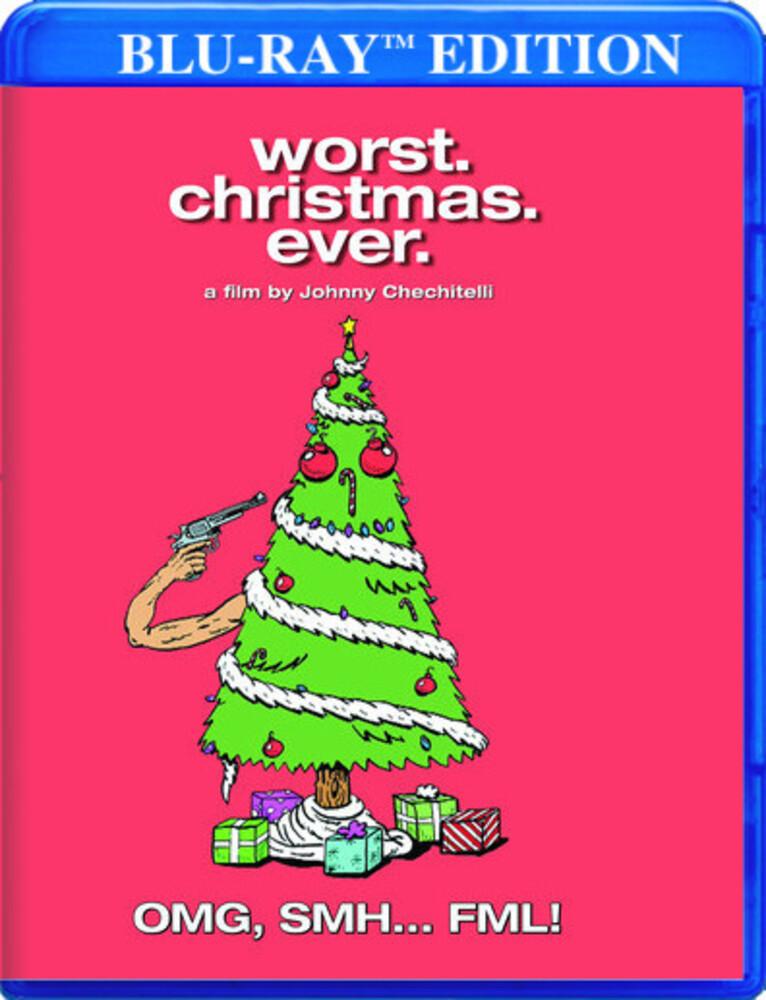 Worst Christmas Ever - Worst. Christmas. Ever