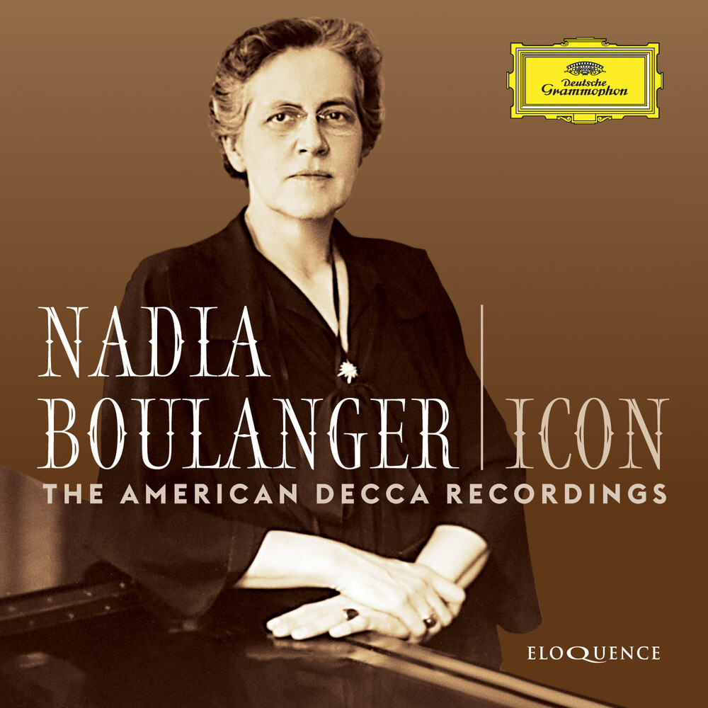 NADIA BOULANGER - Icon: The American Decca Recordings (Box) (Aus)