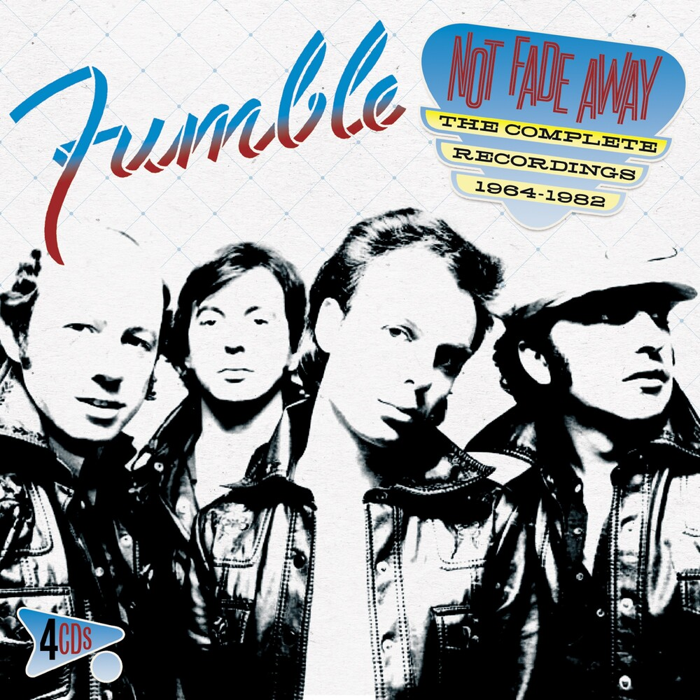 Fumble - Not Fade Away: Complete Recordings 1964-1982
