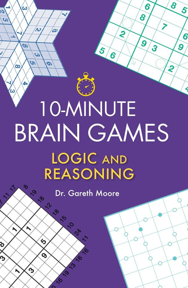 - 10-Minute Brain Games: Logic and Reasoning