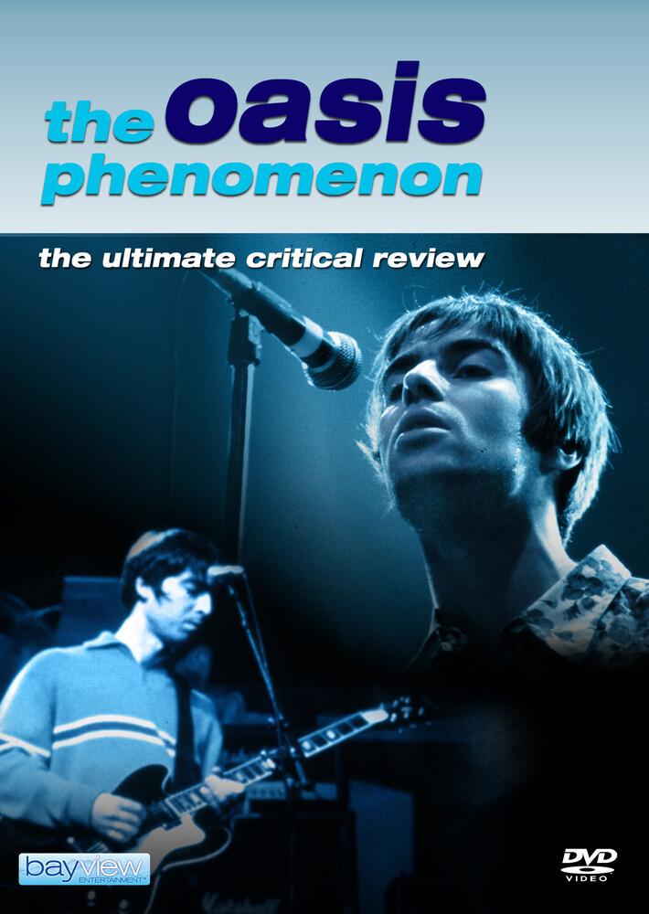 Oasis: Oasis Pehnomenon - Oasis: Oasis Pehnomenon