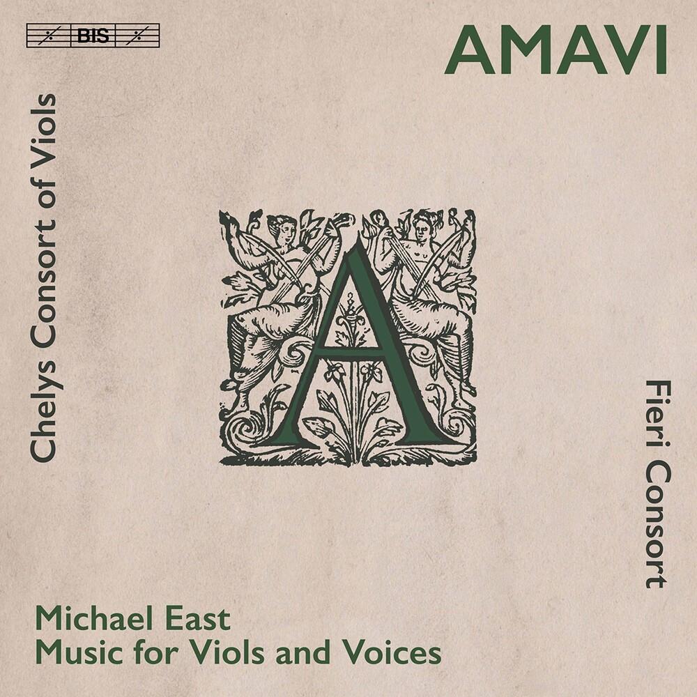 East / Fieri Consort / Chelys Consort Of Viols - Amavi