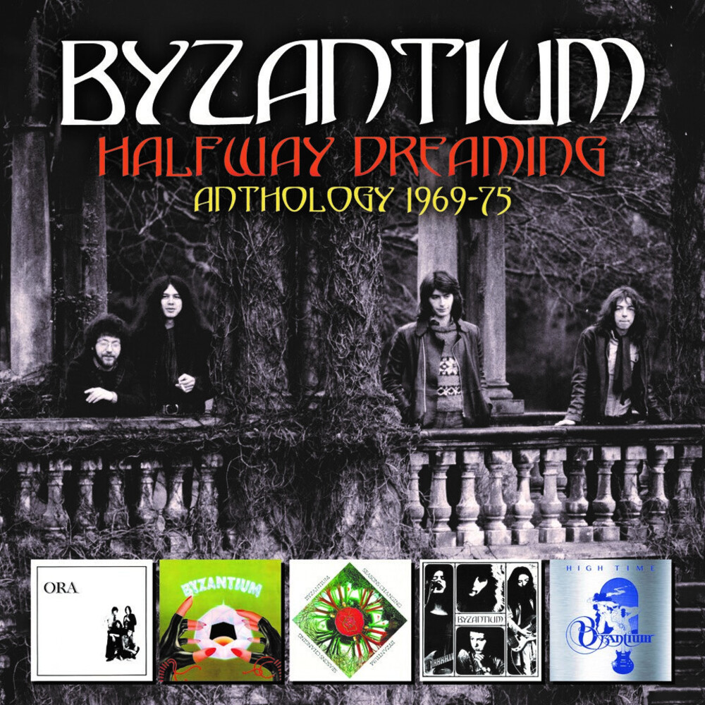 Byzantium - Halfway Dreaming: Anthology 1969-1975 (Box) (Uk)