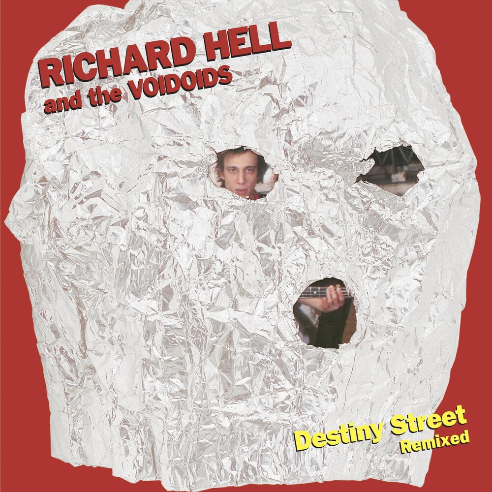 Richard Hell & The Voidiods - Destiny Street Remixed