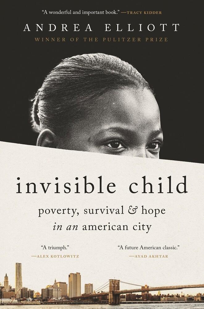 Elliott, Andrea - Invisible Child