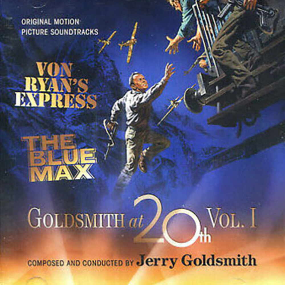 Jerry Goldsmith  (Ita) - Goldsmith at 20th, Volume 1: Von Ryan's Express / The Blue Max (Original Motion Picture Soundtracks)