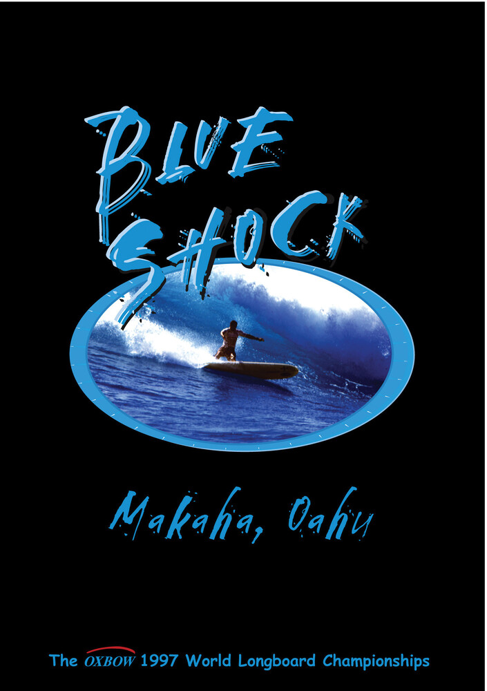 - Blue Shock: Surfing Makaha Oahu