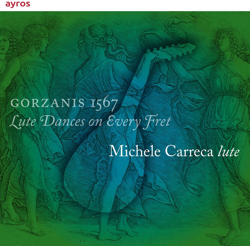 Michele Carreca - Gorzanis 1567
