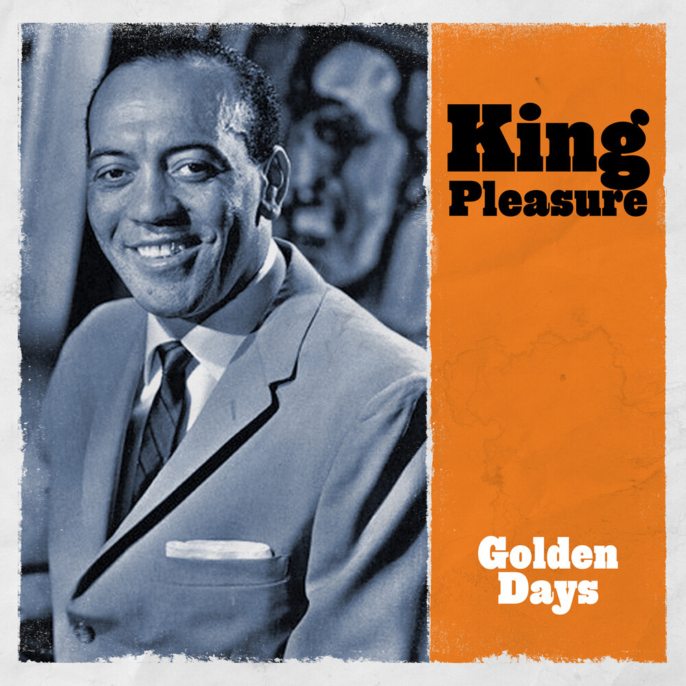 King Pleasure - Golden Days (Mod)