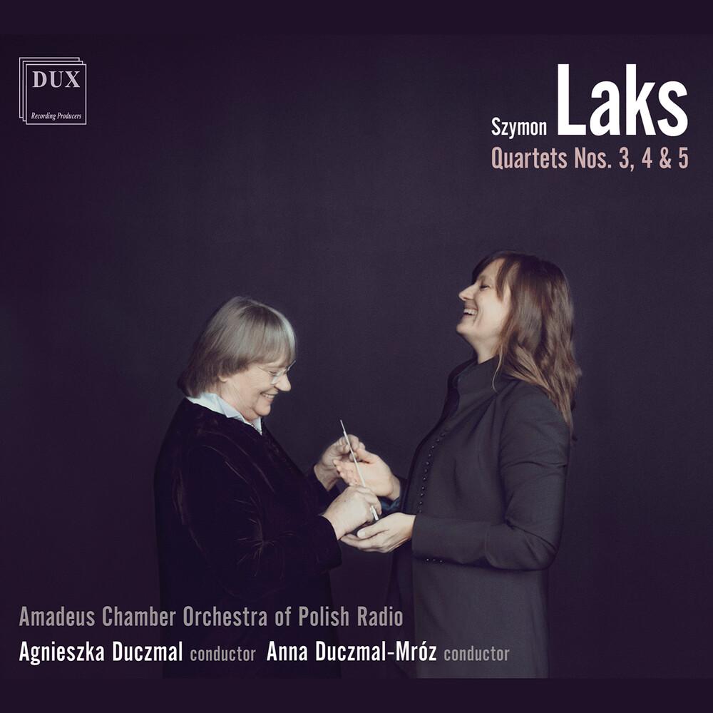 Laks / Duczmal - String Quartets 3 4 & 5