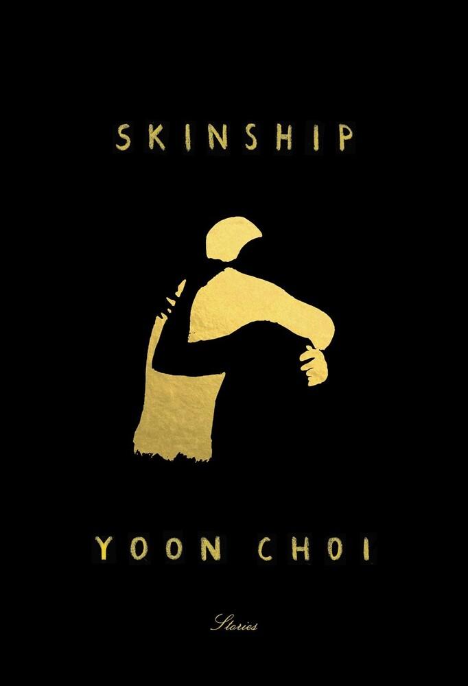 Choi, Yoon - Skinship: Stories