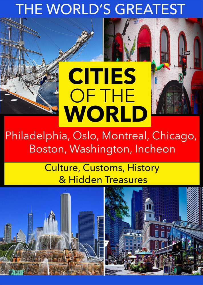 - Cities of the World: Philadelphia, Oslo, Montreal, Chicago, Boston, Washington, Incheon