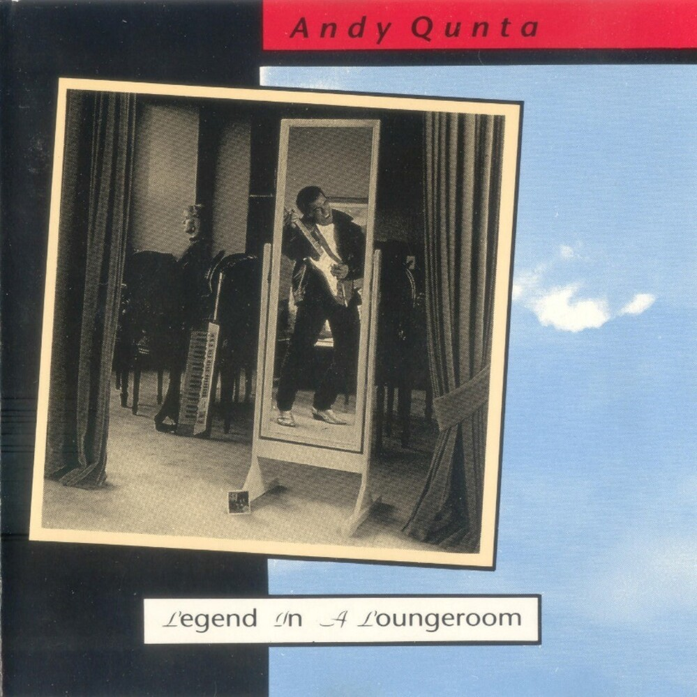 Andy Q - Legend In A Loungeroom: Deluxe Edition