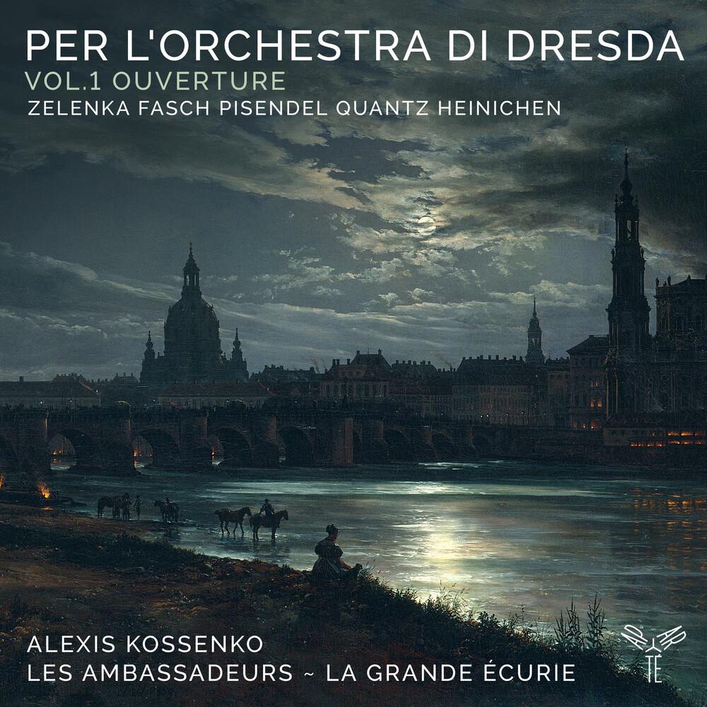 Les Ambassadeurs La Grande Ecurie - Per L'orchestra Di Dresda: Vol. 1 Ouverture