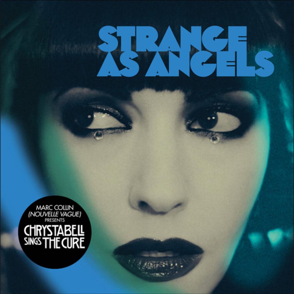 Strange as Angels - Chrysta Bell Sings The Cure (Uk)