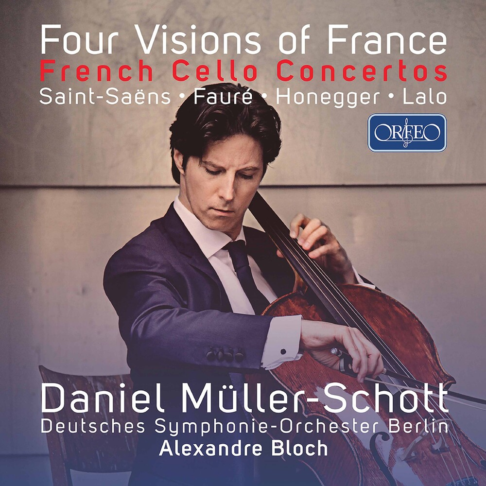 Faure / Muller-Schott - Four Visions Of France