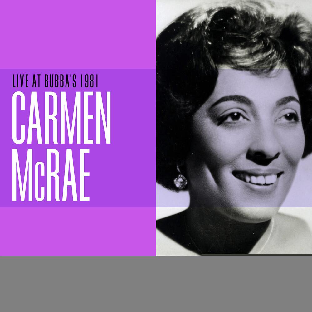 Carmen Mcrae - Live at Bubba's 1981