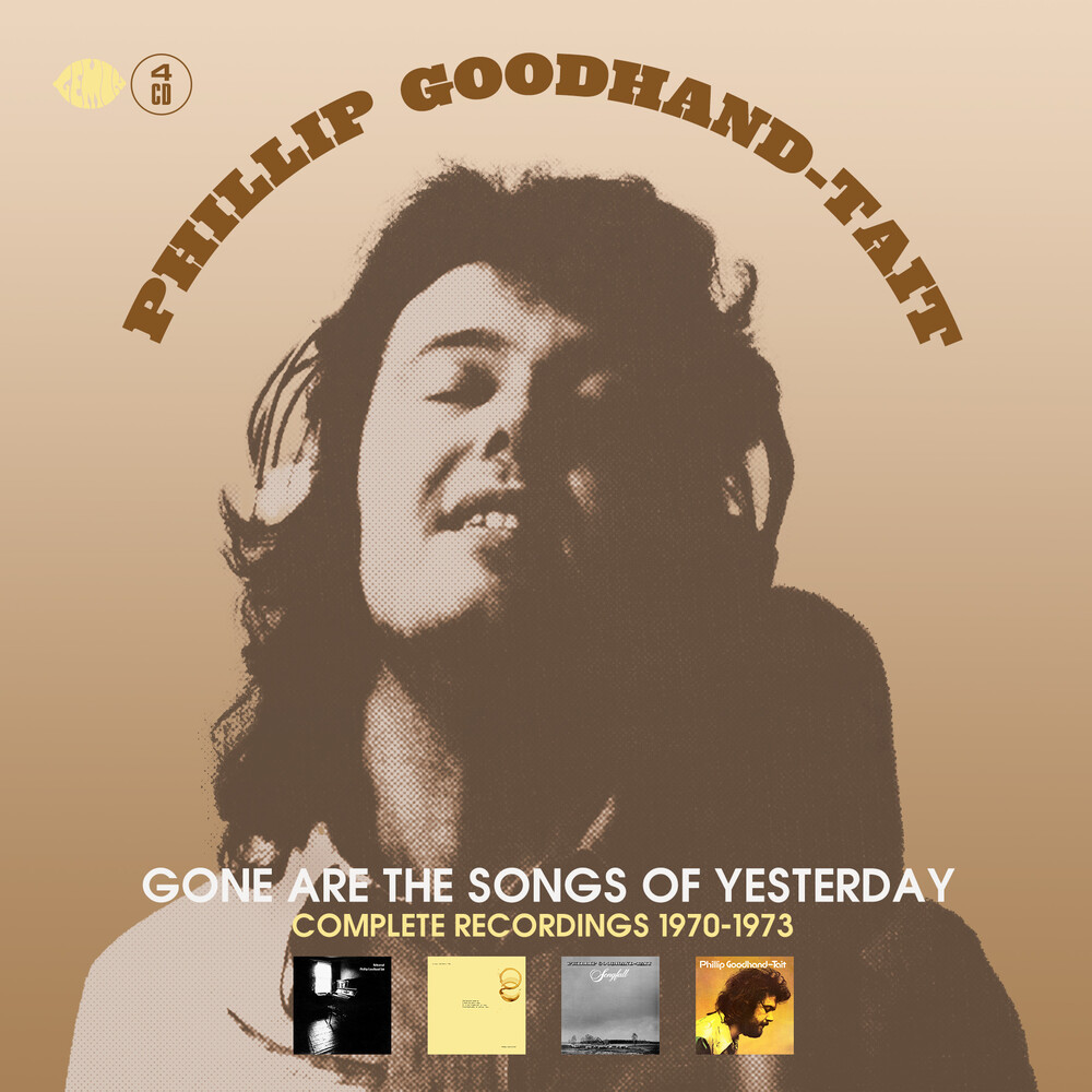 Goodhand-Phillip Tait - Gone Are The Songs Of Yesterday (Uk)