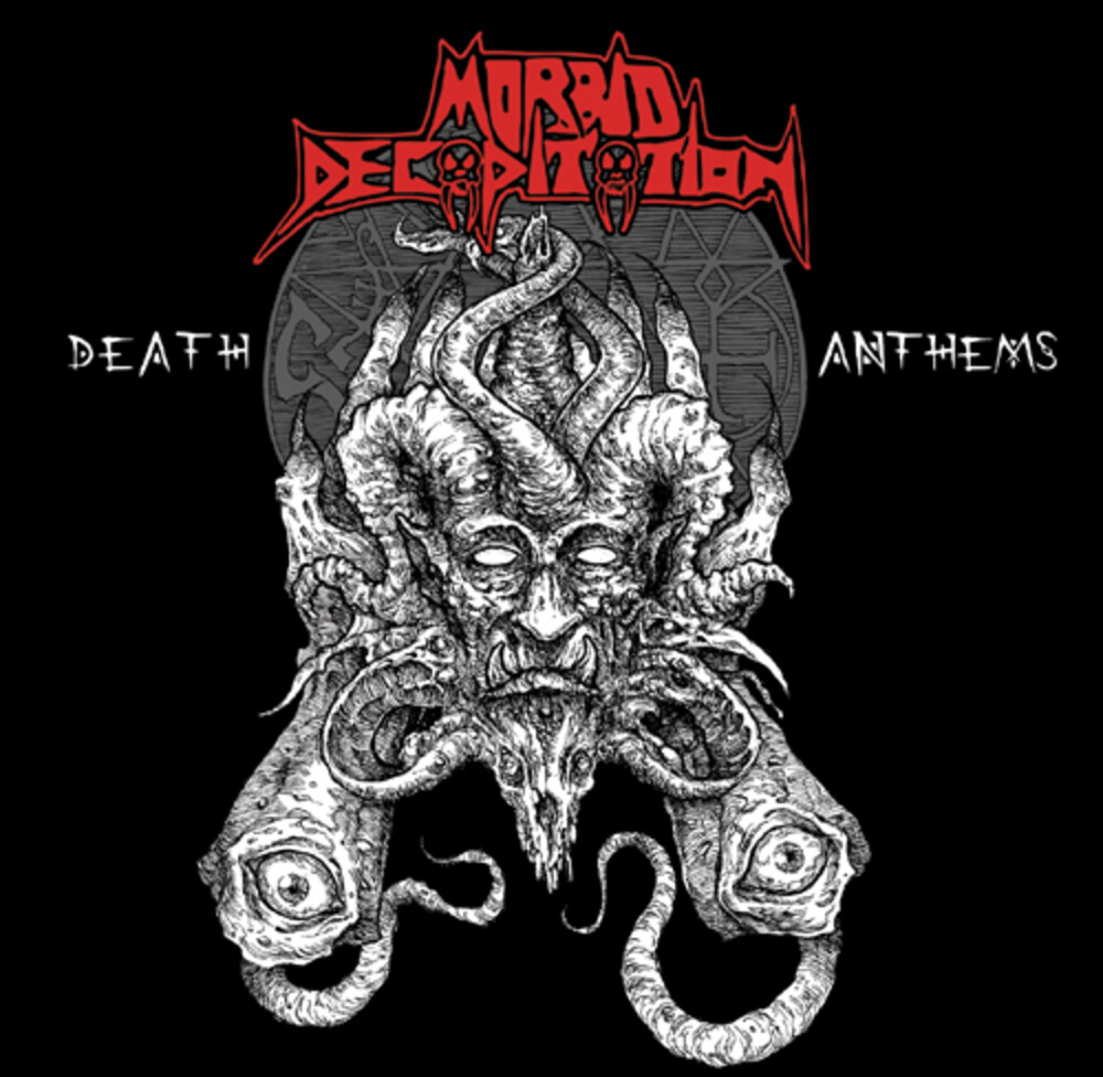 Morbid Decapitation - Death Anthems