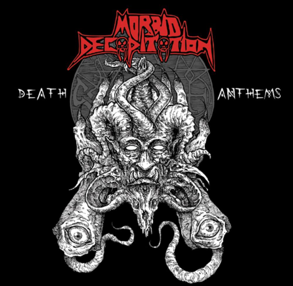 Morbid Decapitation - Death Anthems