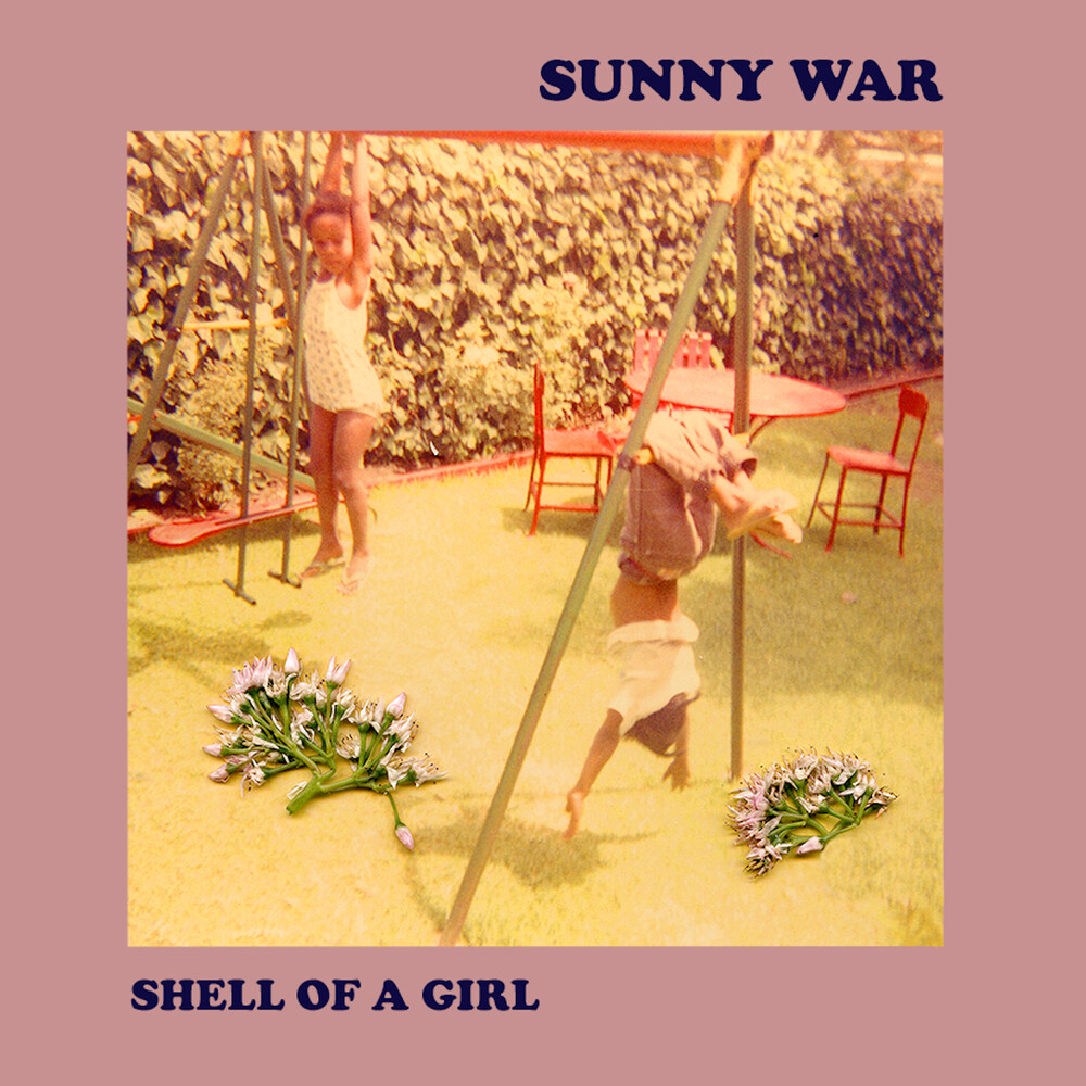 Sunny War - Shell Of A Girl [Indie Exclusive Limited Edition Baby Pink LP]