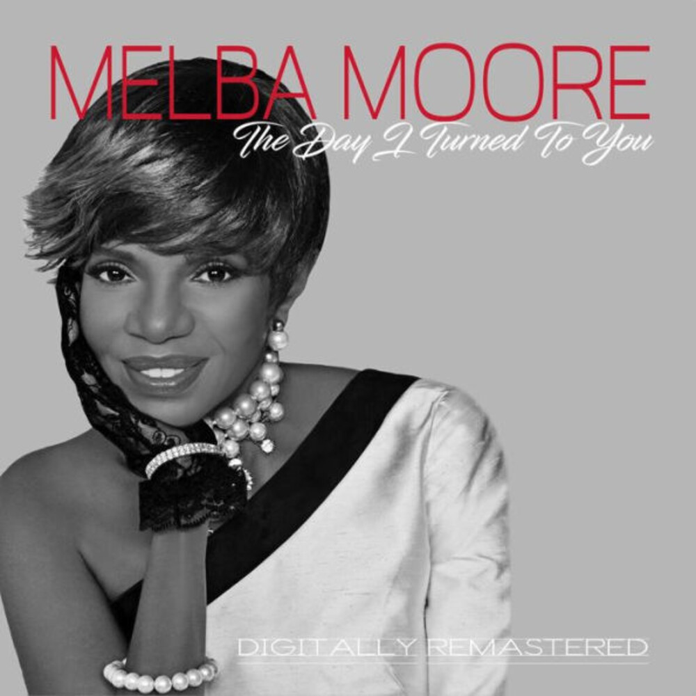 Melba Moore - Day I Turned To You (Rmst)