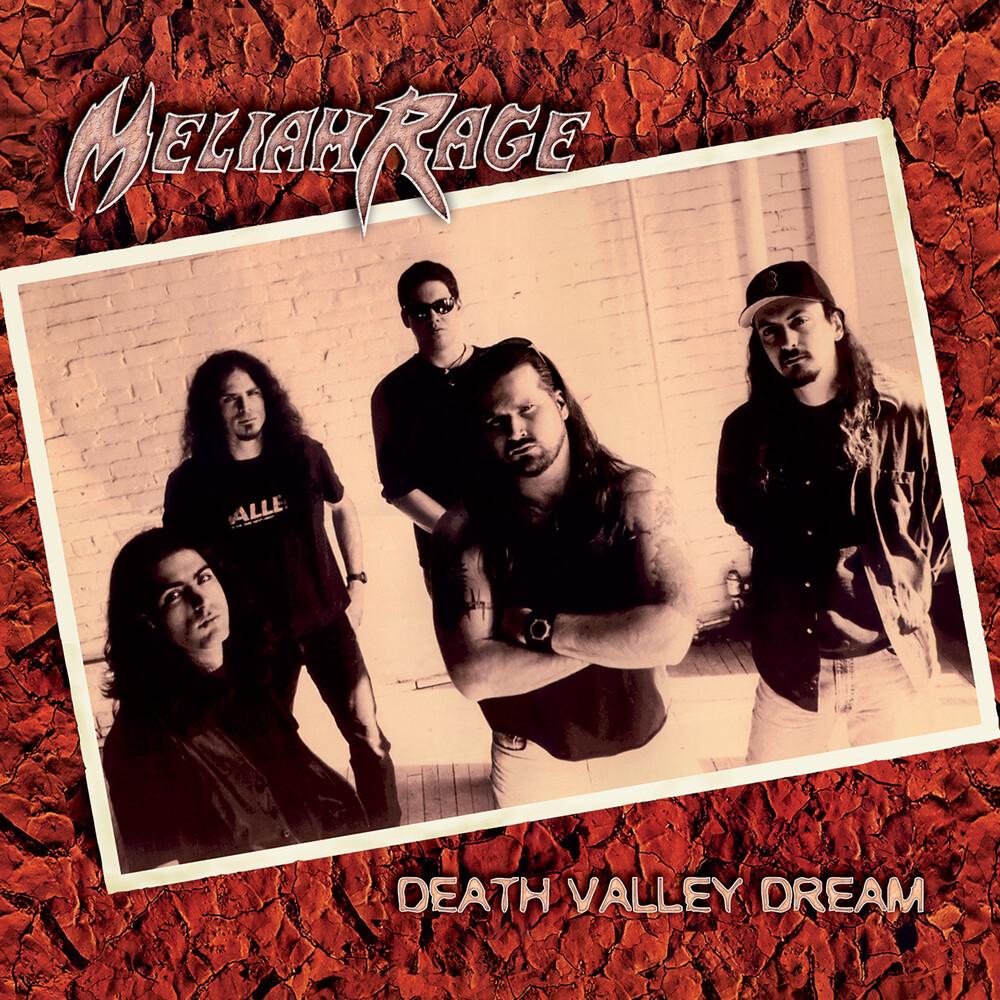 Meliah Rage - Death Valley Dream (Deluxe Edition)