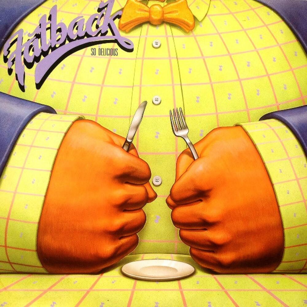 Fatback - So Delicious (Bonus Tracks Edition) (Bonus Tracks)