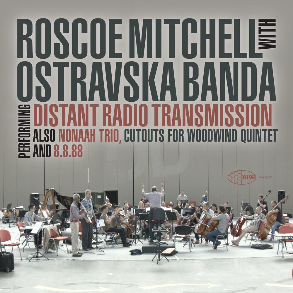 Roscoe Mitchell / Banda,Ostravaska - Distant Radio Transmission