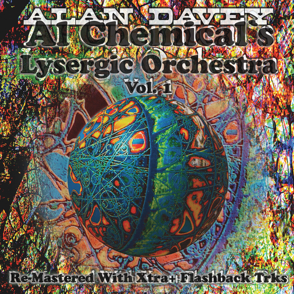 Alan Davey - Al Chemical's Lysergic Orchestra Vol. 1 [Remastered]