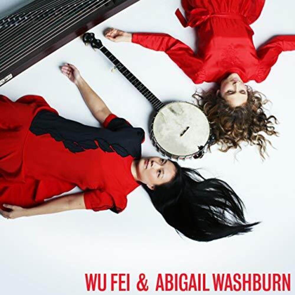 Wu Fei / Washburn,Abigail - Wu Fei & Abigail Washburn (Blk)